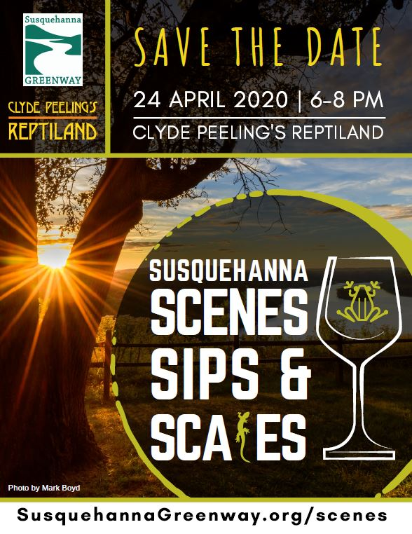 Susquehanna Greenway Partnership | Scenes, Sips, & Scales hosted at Clyde Peeling's Reptiland | April 24, 2020 from 6-8pm
