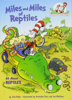 Come to Reading with Reptiles on February 28, 2018 to hear Miles and Miles of Reptiles by Tish Rabe | Clyde Peeling's Reptiland